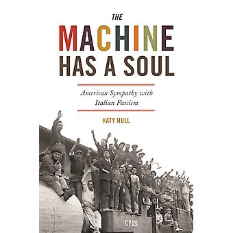 The Machine Has a Soul by Katy Hull