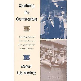 Countering the Counterculture - Rereading Postwar American Dissent fro