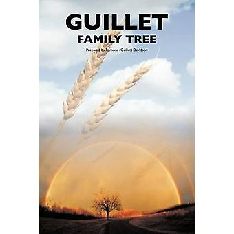 The Guillet Family Tree by Ramona Davidson - 9781426921711 Book