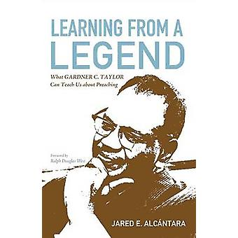 Learning from a Legend by Jared E Alcantara - 9781498226097 Book