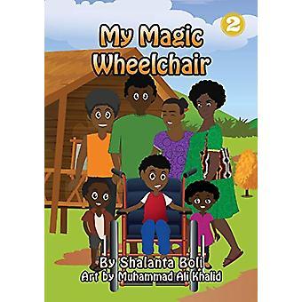 My Magic Wheelchair by Shalanta Boli - 9781925960457 Book