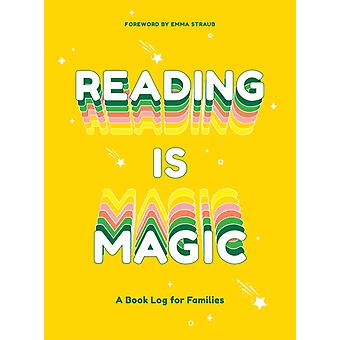 Reading Is Magic by Foreword by Emma Straub