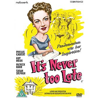 It's Never Too Late DVD