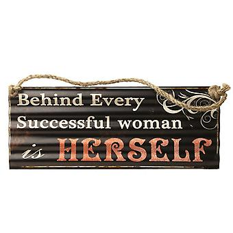 Behind Every Woman Sign By Heaven Sends