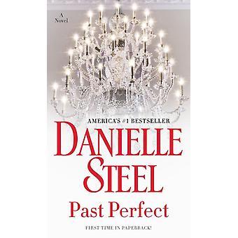 Menneisyyden täydellinen Danielle Steel