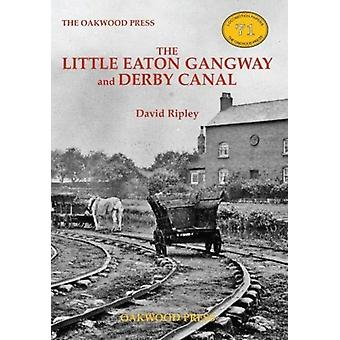 The Little Eaton Gangway and Derby Canal by David Ripley