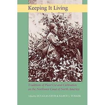 Pitämiseksi Living - kasvista käytetään perinteitä ja viljelyn eikä