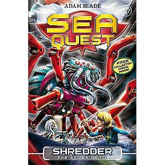 Shredder the Spider Droid by Adam Blade - 9781408324110 Book