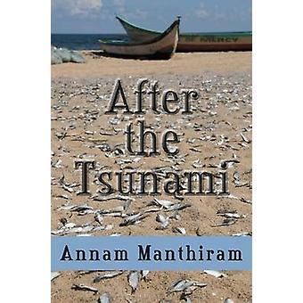 After the Tsunami by Annam Manthiram - 9781936205431 Book