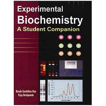 Experimental Biochemistry by B. Sashidhar Rao - Vijay M. Deshpande -