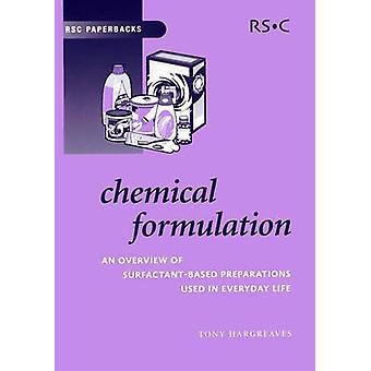 Chemical Formulation - An Overview of Surfactant Based Chemical Prepar