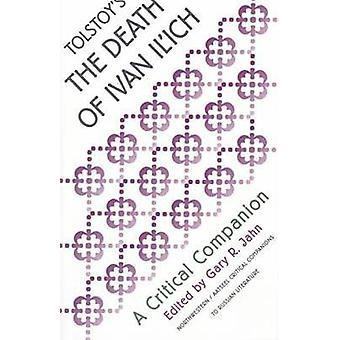 -Morte de Ivan Ilych - (edição anotada) Tolstoy por Gary R. Jahn-