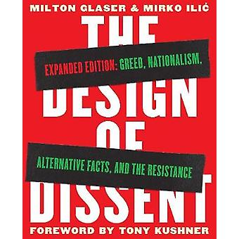 The Design of Dissent - Expanded Edition - Greed - Nationalism - Alter
