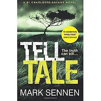 Tell Tale: A DI Charlotte Savage Novel