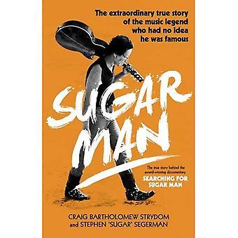 Homme de sucre: La vie, mort et résurrection de Sixto Rodriguez