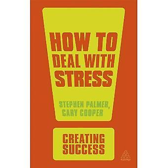 How to Deal with Stress (création de succès)