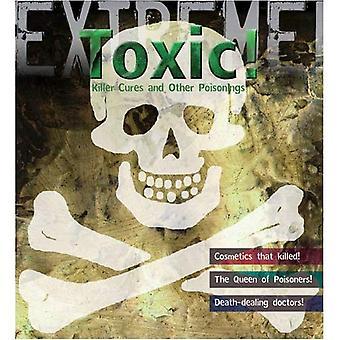 Ekstremalne Science: toksyczne!