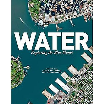 Water: Exploring the Blue Planet
