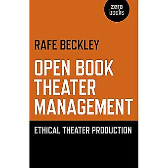Open Book Theater Management: Ethical Theater Production