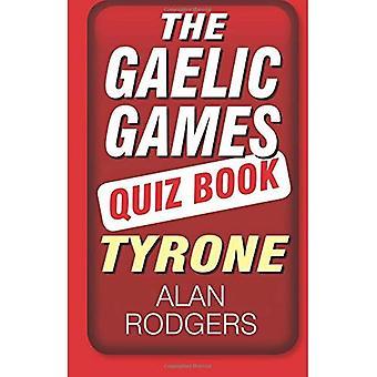 Die gälische Spiele Quiz Buch: Tyrone