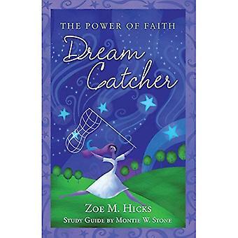 Dream Catcher: The Power of Faith