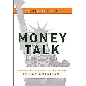 El hablar de dinero: Retiro y planificación sucesoria para indios americanos