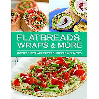 Flatbreads Wraps and More