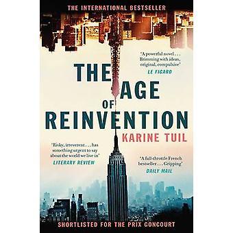Das Alter der Neuerfindung von Karine Tuil - Sam Taylor - 9781471153969 Bo