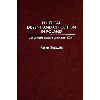 Disidencia política y la oposición en Polonia el defensa de trabajadores Comité Kor por Zuzowski y Robert