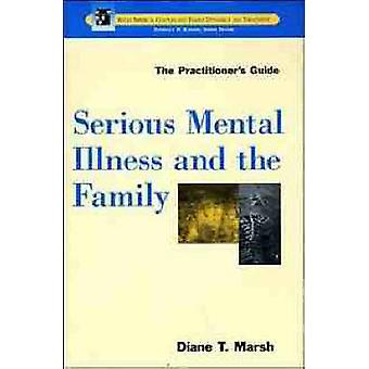 Serious Family Mental Illness by Marsh