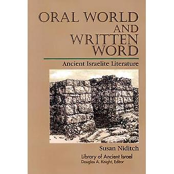 Mundtlige verden og skrevne ord af Niditch & Susan