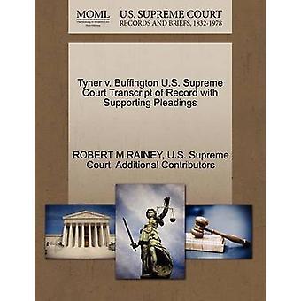 ・タイナー v. バッフィントンは、レイニー & ロバート M による嘆願をサポートした記録の米国最高裁判所の成績証明書