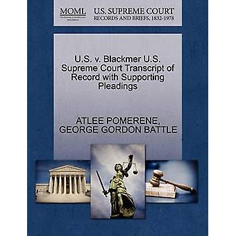 U.S. v. Blackmer U.S. Supreme Court Transcript of Record with Supporting Pleadings by POMERENE & ATLEE