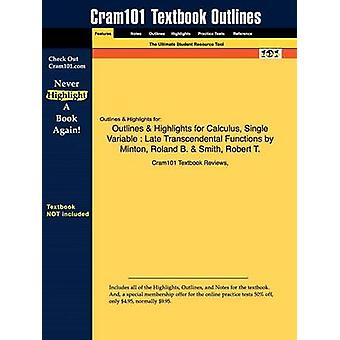 Outlines  Highlights for Calculus Single Variable  Late Transcendental Functions by Minton Roland B.  Smith Robert T. by Cram101 Textbook Reviews