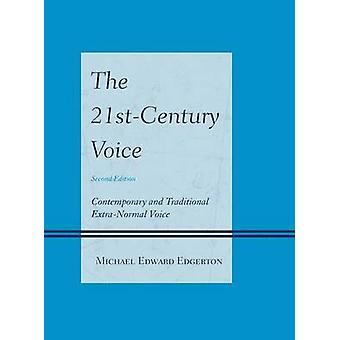 Die 21st Stimme-zeitgenössischer und traditioneller ExtraNormal Stimme von Edward Edgerton & Michael