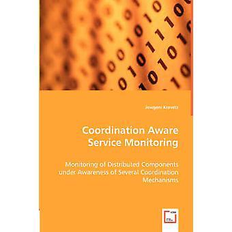Coordenação de serviço ciente monitoramento por Kravets & Jewgeni
