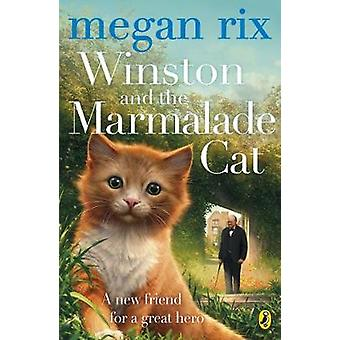 Winston and the Marmalade Cat by Megan Rix - 9780141385693 Book