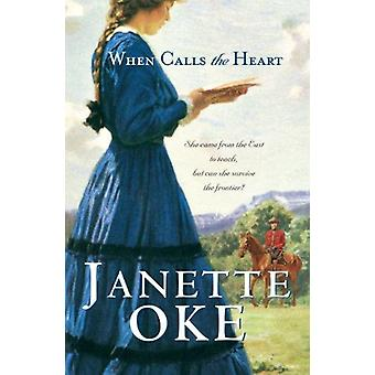 When Calls the Heart (large type edition) by Janette Oke - 9781410431