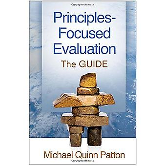 Principles-Focused Evaluation - The GUIDE by Michael Quinn Patton - 97