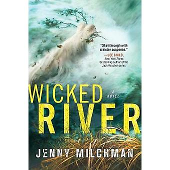 Wicked River by Jenny Milchman - 9781492658993 Book