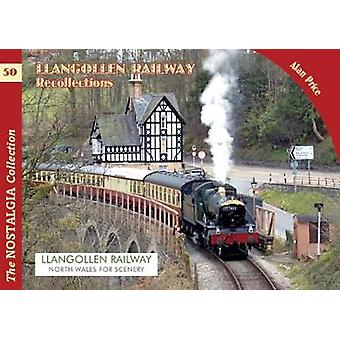 The Llangollen Railway Recollections by Alan Price - 9781857945089 Bo