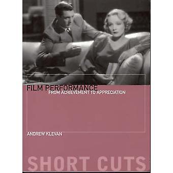 Film Performance by Andrew Klevan - 9781904764243 Book
