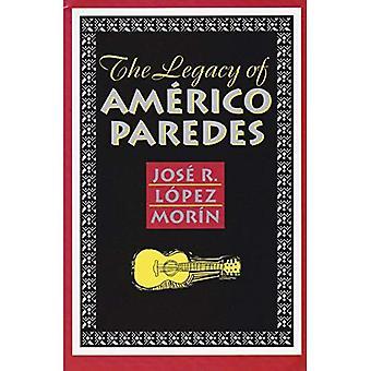 Das Vermächtnis von Americo Paredes