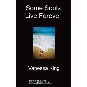 Some Souls Live Forever by King & Vanessa