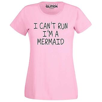 Ich kann't laufen i'm eine Meerjungfrau Frauen T-shirt