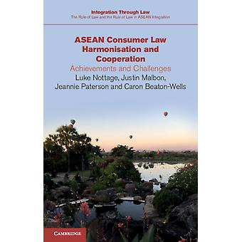 ASEAN Consumer Law Harmonisation and Cooperation by Luke Nottage