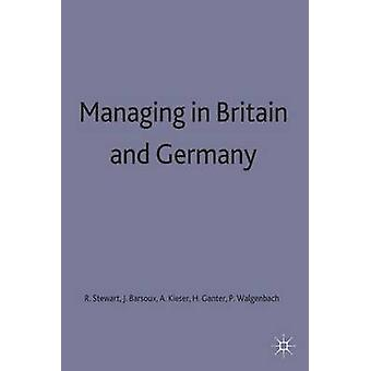 Managing in Britain and Germany by Stewart & Rosemary Director of the Oxfor