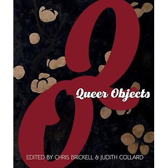 Queer Objects by Chris Brickell