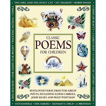 Classic Poems for Children by Illustrated by Cathie Shuttleworth & Retold by Nicola Baxter