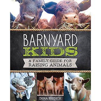 Baryard Kids - een familie gids voor het bijeenbrengen van de dieren door Dina Rudick - 97